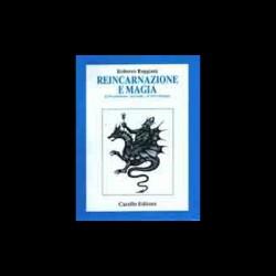 REINCARNAZIONE E MAGIA - Roberto Reggiani