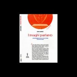 I Maghi Parlano - John Baines