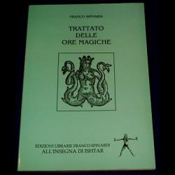 TRATTATO DELLE ORE MAGICHE - Franco Spinardi