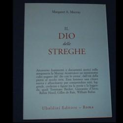 IL DIO DELLE STREGHE - Margaret A. Murray