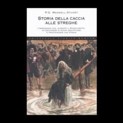 Storia della caccia alle streghe - P. G. Maxwell-Stuart