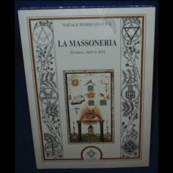 La Massoneria. Storia, miti e riti - Natale Mario di Luca