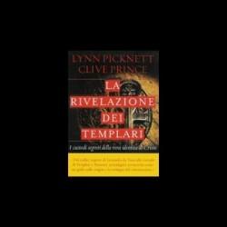 La Rivelazione Dei Templari - Lynn Picknett, Clive Prince