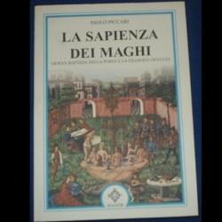La sapienza dei maghi, Giovan Battista della Porta e la filosofia occulta - Paolo Piccari