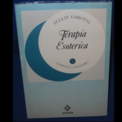 Terapia esoterica - Tullia Garotti