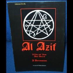 Al Azif, il libro dell'arabo Abdul Alhazred, altrimenti detto il Necronomicon o il Libro dei nomi morti - A cura di Gilda Salvon