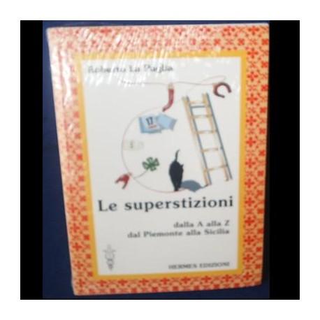 Le superstizioni - Roberto La Paglia