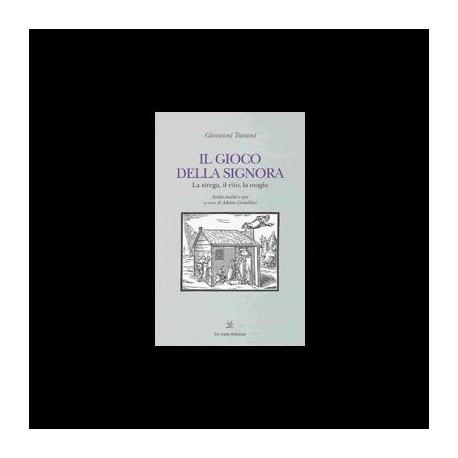 IL GIOCO DELLA SIGNORA - Giovanni Tassoni
