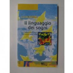 Il linguaggio dei sogni - Stefano de Camillis