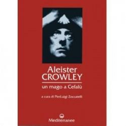 Aleister Crowley - un mago a cefalu