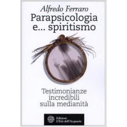 Parapsicologia e... spiritismo