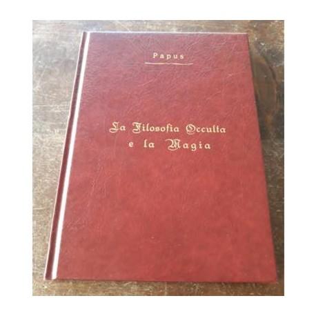 LA FILOSOFIA OCCULTA E LA MAGIA - papus